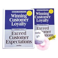 Winning Customer Loyalty...Exceed Customer Expectations